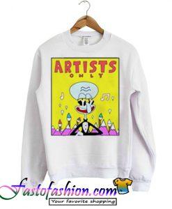 Artist Only Squidward Sweatshirt