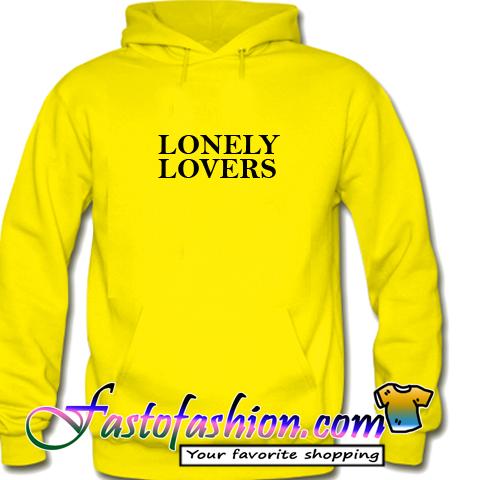 Lonely Lovers Hoodie