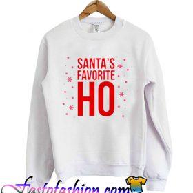 Santas Favorite HO Sweatshirt