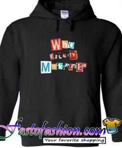 Who Killed Markiplier Hoodie