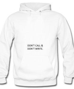 Don't Call & Don't Write Hoodie SU