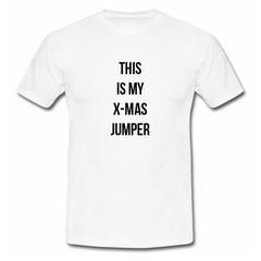 This Is My Xmas Jumper T Shirt SU