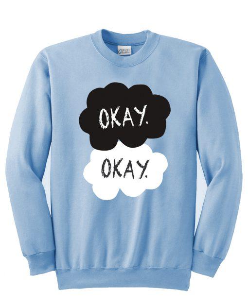 okay okay sweatshirt SU