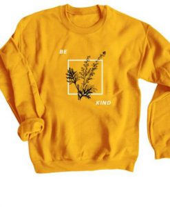 Be Kind Tees Sweatshirt