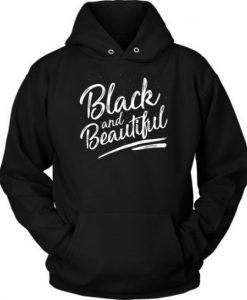 Black And Beautiful Hoodie