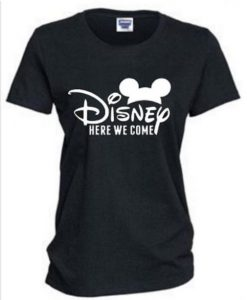 Disney Here We Come T Shirt