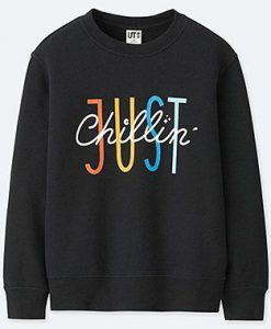 Just Cillin Sweatshirt