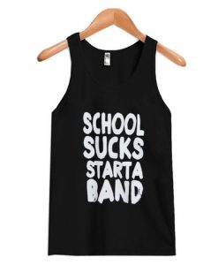 School Sucks Starta Band Tanktop