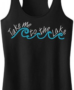 Take me to the Lake Tank Top