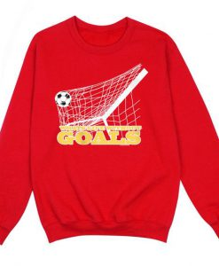 What's Life Without Goals Sweatshirt
