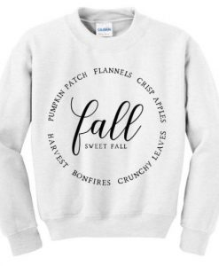 fall sweet fall sweatshirt