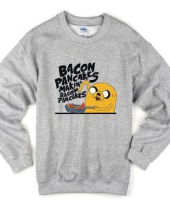 Bacon pancakes makin' bacon pancakes sweatshirt ZNF08