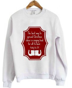 Buddy-Elf-Christmas-quote-Unisex-Sweatshirt ZNF08
