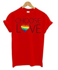 Choose Love Tshirt ZNF08