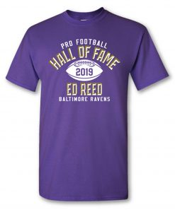 Ed Reed Class of 2019 Elected T shirt ZNF08