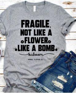 Flower Like A Bomb t shirt ZNF08
