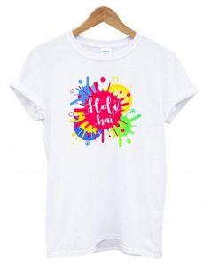 Holi Hai Unisex Holi T shirt ZNF08