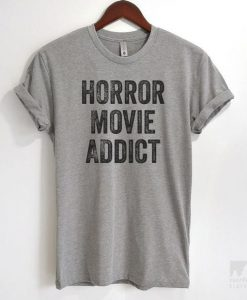 Horror Movie Addict T-shirt ZNF08
