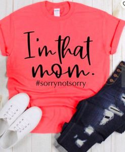 I'm That Mom Shirt ZNF08