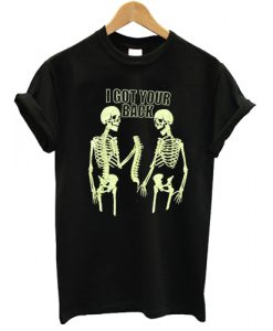 I GOT YOUR BACK SKELETON T-shirt ZNF08