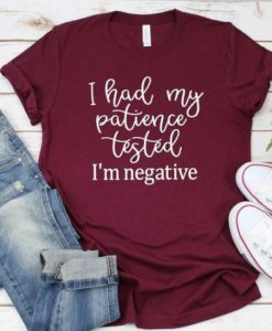 I HADE MY PATIENCE T-Shirt ZNF08