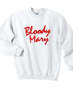 bloody mary sweatshirt ZNF08