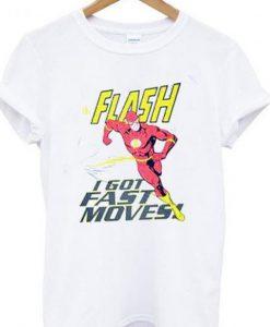 flash i got fast moves t-shirt ZNF08