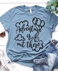 Adventure is out there Disney T-Shirt ZNF08