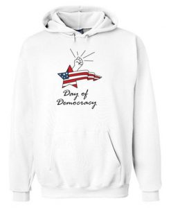 DAY OF DEMOCRACY HOODIE ZNF08