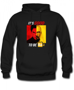 Dexter Heisenberg It's good to be bad hoodie ZNF08