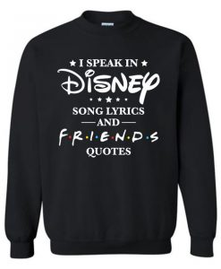 Disney Friend Quotes Sweatshirt ZNF08