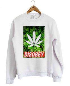 Disobey-Weed-Sweatshirt ZNF08
