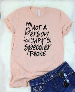 I'm Not a Person T-shirt ZNF08